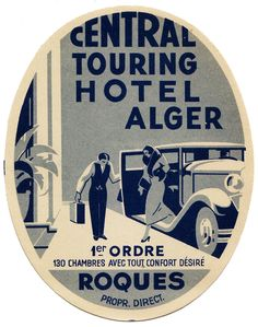 AFRICA Algeria - Algeri - Central Touring Hotel | by Luggage Labels by b-effe