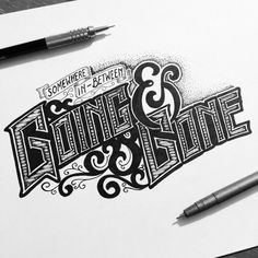 Stunning hand drawn lettering & calligraphy   From up North