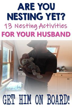 Preparing for baby& arrival is an exciting and busy time. Your body has an intrinsic need to get everything ready. I sat down with my husband and asked him to come up with a list of nesting tips for husbands. What& most essential in the mind Third Baby, First Baby, Preparing For Baby, Baby Arrival, After Baby, Pregnant Mom, Baby Hacks, Baby Bumps, Pregnancy Tips