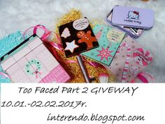 interendo: TOO FACED PART 2. GIVEWAY 10.01 - 02.02.2017r.