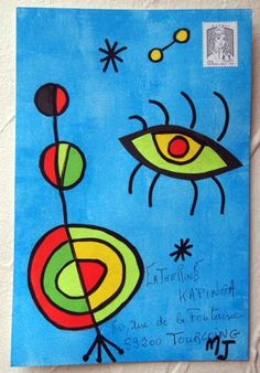 a la MIRO Mailart Miro Paintings, Art Postal, Sound Art, Poster Art, Going Postal, Envelope Design, Happy Mail, Mail Art, Art Activities