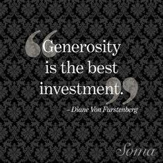 DVF On Generosity from Diane von Furstenberg's Most Inspirational Quotes | E! Online