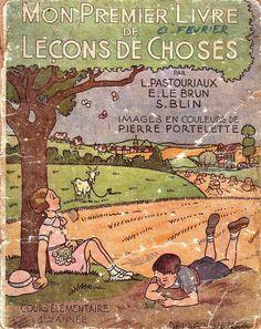 Pastouriaux, Le Brun, Blin Mon 1e livre de leçons de choses 1946
