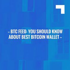 Read more on my blog 👉 BTC Feed- You Should Know About Best Bitcoin Wallet  https://risingfeed.com/wallet/best-bitcoin-wallet-iphone-android/?utm_campaign=crowdfire&utm_content=crowdfire&utm_medium=social&utm_source=pinterest