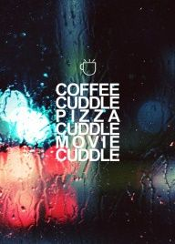 Cuddle Quote  Daily Midday Randomness | weKOSH