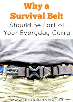 Why a Survival Belt Should Be Part of Your Everyday Carry. Being a survivalist isn't about stocking up on a lot of gear. Survival is a mentality which involves using the everyday items around you for your advantage. One of the everyday items which could save your life is a survival belt. Here, we will go over the types of survival belts, their pros and cons, and uses for a survival belt.
