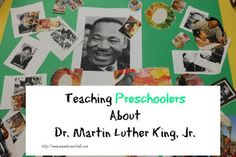Teaching Preschoolers about Dr. Martin Luther King, Jr. (MLK)