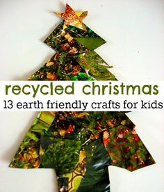 Christmas crafts for kids that use recycled materials.