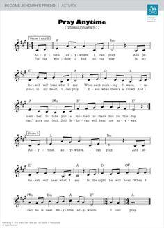 Pray Anytime: Music and Lyrics Song Sheet, Sheet Music, Music Sheets, Piano Sheet, Bible Encouragement, Scripture Quotes, Jw Songs, Family Worship Night, Jw Bible
