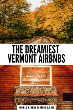 Travel Usa, Travel Tips, Canada Travel, Stowe Vermont, United States Travel, Cabin Rentals, Travel Couple, Amazing Destinations, Where To Go