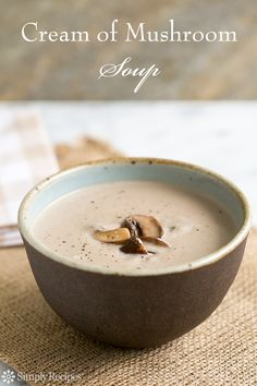The Best Homemade Cream Of Mushroom Soup Without Flour Recipes on Yummly Creamed Mushrooms, Stuffed Mushrooms, Stuffed Peppers, Wild Mushrooms, Simply Recipes, Other Recipes, Low Carb Recipes, Cooking Recipes, Mushroom Soup Recipes