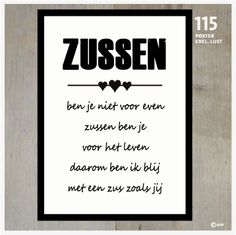 Poster zussen 115 Quotes About Everything, This Is Us Quotes, Me Quotes, Qoutes, Sister Quotes, Family Quotes, Hand Lettering Alphabet, Dutch Quotes, Something To Remember