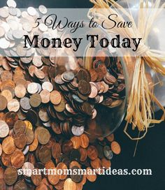 5 Ways to Save Money Today. 5 Ways you can save money starting today.