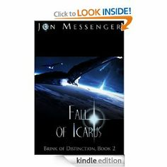 """$.99 Black Friday Deal! Fall of Icarus by Jon Messenger Adult Sci-Fi Series Book 1 in the Brink of Distinction Series: Burden of Sisyphus is FREE! """"Enders Game Fans Will Love This Series!"""" Regular Price: $2.99    Sale Price: $.99"""
