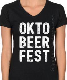 cd205149 Items similar to OktoBeerFest shirt -Oktoberfest - Oktoberfest Shirt -  Oktoberfest Clothing -Womens Oktoberfest Tshirt -Funny Tee Shirt -Plus V  neck Shirt ...