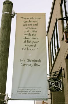 John Steinbeck ~ Cannery Row