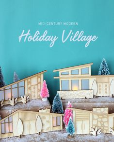 Mid-Century Modern Holiday Village - The Sweet Escape Creative Studio - mid century modern holiday village laser cut - Retro Christmas Decorations, Modern Christmas Decor, Diy Christmas Ornaments, Vintage Decorations, Xmas, Christmas Projects, Bohemian Christmas, Vintage Christmas, Tropical Christmas
