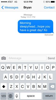 A good morning text lets your crush know he's the first thing on your mind when you wake up—and it will ensure he starts the day thinking about you, too!