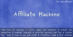 Buy Affiliate Machine by halfdata on CodeCanyon. This plugin allows you to add affilate hyperlinks to any keywords or phrases throughout whole website or particular p.