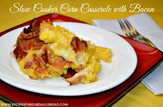 Corn Casserole with Bacon - #Crock-Pot #slow cooker #recipe