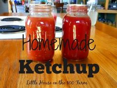 Homemade Ketchup - Little House on the 100 Farm Homemade Ketchup, Homemade Salsa, How To Make Sauce, Little House Living, Healthy Style, Diy Food, Food Ideas, Preserving Food, Canning Recipes