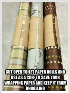 Use the left over cardboard from a toilet paper roll to keep wrapping paper from unrolling. What a great idea!