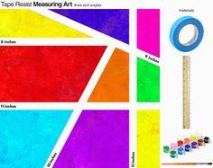 E is for Explore!: Tape Resist Measuring Art