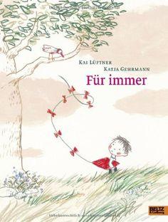 Für immer: Vierfarbiges Bilderbuch von Kai Lüftner http://www.amazon.de/dp/3407795467/ref=cm_sw_r_pi_dp_ktupvb0X0A5ZX