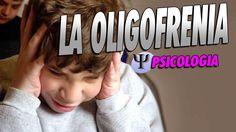 Liked on YouTube: LA OLIGOFRENIA   PSICOLOGIA