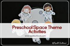 Space Theme for a Preschool Homeschool Co-op