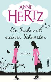 """Anne Hertz ist mit """"Die Sache mit meiner Schwester"""" ein durch und durch unterhaltsamer und überzeugender Roman gelungen, der nicht nur für ihre bestehenden Fans Pflichtlektüre ist, sondern auch viele neue Fans dazu holen dürfte. Sehr empfehlenswert!"""