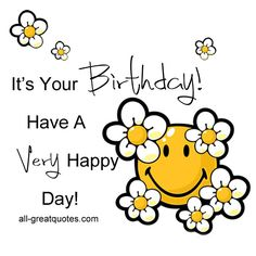 Free Birthday Cards   It's Your Birthday! Have A Very Happy Day