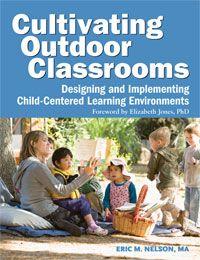 Cultivating Outdoor Classrooms, Nature Explore