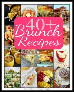 More than 40 fabulous Breakfast and Brunch recipes. - great ideas for Thanksgiving and Christmas