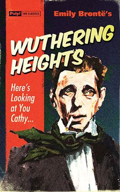 Wuthering Heights - Pulp! The Classics