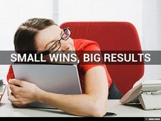 Small wins, big results by Daniel Goleman via slideshare