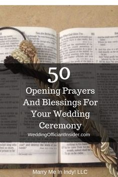 50 Opening Prayers And Blessings For Your Wedding Ceremony Write your perfect wedding ceremony script. Choose prayers and blessings that speak to your heart. Wedding Ceremony Ideas, Christian Wedding Ceremony, Wedding Prayer, Wedding Blessing, Wedding Readings, Church Ceremony, Wedding Officiant Script, Wedding Script, Wedding Vows