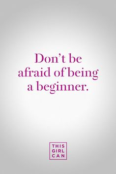Remember, we're all beginners once.