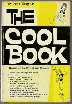 The Cool Book by by Art Unger (1961) | #beatnik #beat #generation
