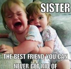 Lol little sisters just love their big sisters. Lol little sisters just love their big sisters. Cute Sister Quotes, Sister Birthday Quotes Funny, Mom Quotes From Daughter, Brother Sister Quotes, Love My Sister, Sister Sayings, Humor Birthday, Sister Friends, Funny Quotes About Sisters