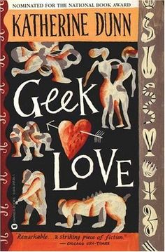 40. Geek Love by Katherine Dunn: 5/5 stars (July) This novel has to be one of the most, if not the most, weird reads that I have ever come across. At times grotesque, repulsive, and bizarre, this book balances it's unrelentingly raw nature with a poignant and deeply moving look at the complicated relationships and loves of an American family.