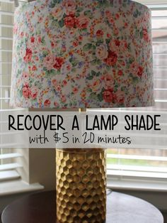 Adventures At Naptime: How To Recover a Lamp Shade | No Sew