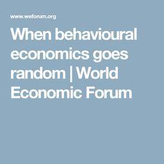 When behavioural economics goes random   World Economic Forum