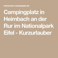 Campingplatz in Heimbach an der Rur im Nationalpark Eifel - Kurzurlauber