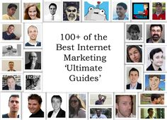 100+ of the Best Internet Marketing 'Ultimate Guides'