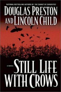 Still Life With Crows by Douglas Preston & Lincoln Child