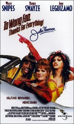 """""""TO WONG FOO, THANKS FOR EVERYTHING JULIE NEWMAN"""" (1995) PATRICK SWAYZE, RU PAUL"""