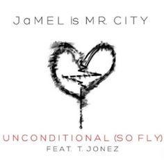 """Misfit Tunes: :: AUDIO :: """"Unconditional"""" by JaMEL Mr. City ft T..."""