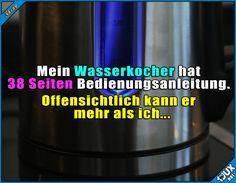 Talentierter Wasserkocher? ^^'  Lustige Sprüche #Humor #lustig #jux #1jux #Sprüche #Jodel #lustigeSprüche #lustigeBilder