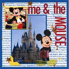 Disney scrapbook layout, Me and the Mouse